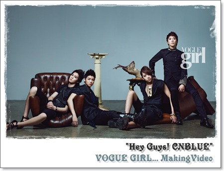 CNBLUE~VOGUE GIRL... MakingVideo