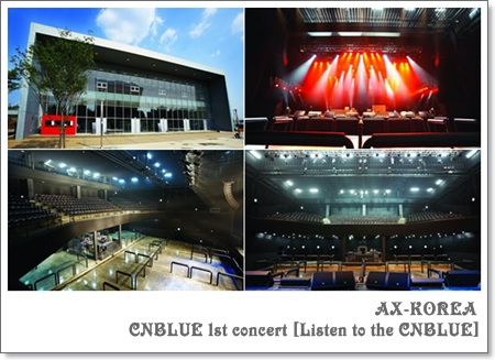 CNBLUE 1st concert [Listen to the CNBLUE]~AX-KOREA:インフォメーションフォト