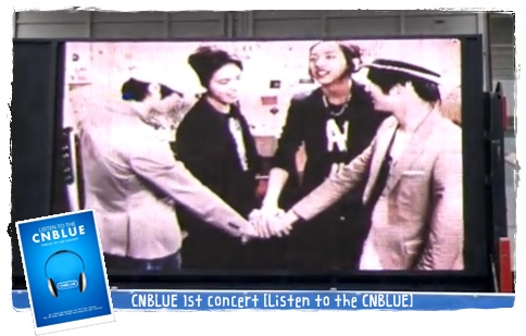 CNBLUE 1st concert [Listen to the CNBLUE]~会場前映像~