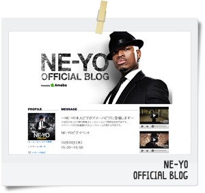 NE-YO~JAPAN OFFICIAL BLOG(アメブロ)