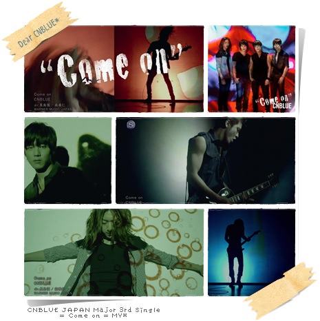 CNBLUE Come on MV