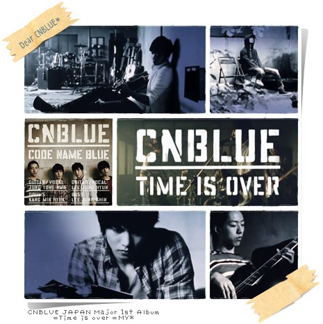 CNBLUE Time is over MV