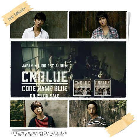 CNBLUE CODE NAME BLUE SPOT