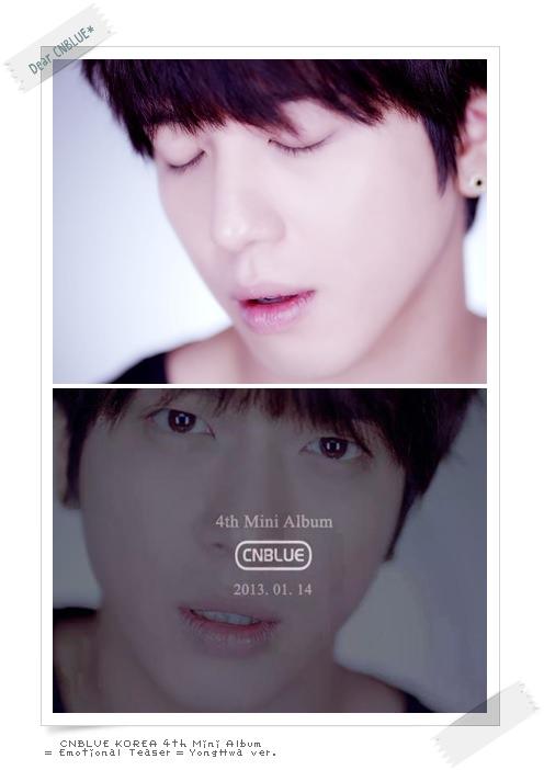 CNBLUE Emotional Teaser YongHwa