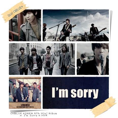 CNBLUE I'm Sorry MV