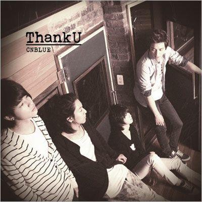 CNBLUE~1st Album~『Thanku』ジャケット