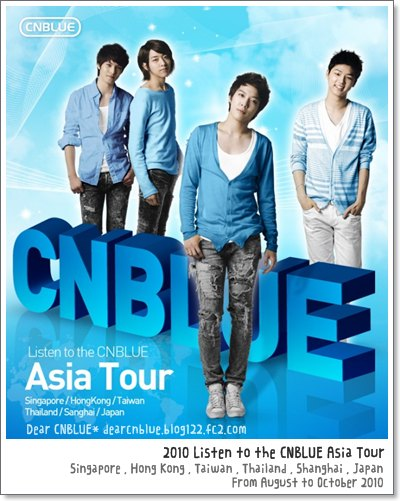 2010 Listen to the CNBLUE Asia Tour(アジアツアー)