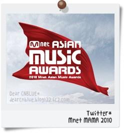 Mnet MAMA 2010~Twitter*