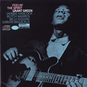 grant green/feelin' the spirit