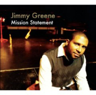 Jimmy Greene  Mission Statement
