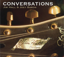 Jim Hall And Joey Baron : Conversations