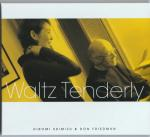 waltz tenderly