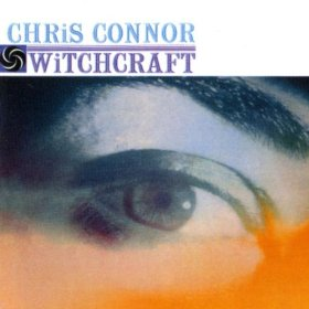 Chris Connor(Witchcraft )