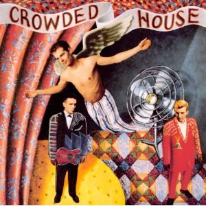 Crowded House   Dont Dream Its Over