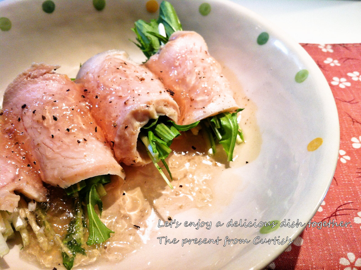 水菜の鶏ハム巻き
