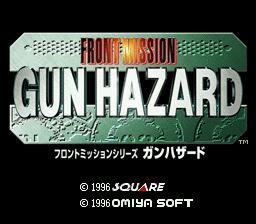 Front Mission - Gun Hazard (J).0