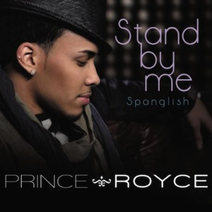 Prince_Royce-Stand_By_Me_(Spanglish)_(CD_Single)-Frontal.jpg
