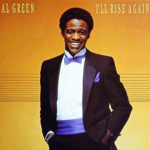 Al Green Ill Rise Again (0)