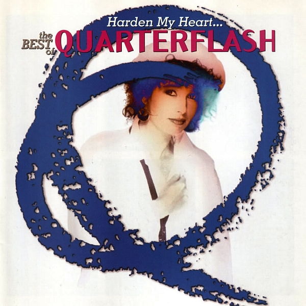 Harden My Heart  Quarterflash1