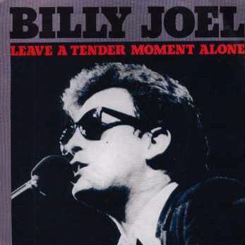 Billy Joel -Leave a Tender Moment Alone0