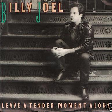 Billy Joel -Leave a Tender Moment Alone