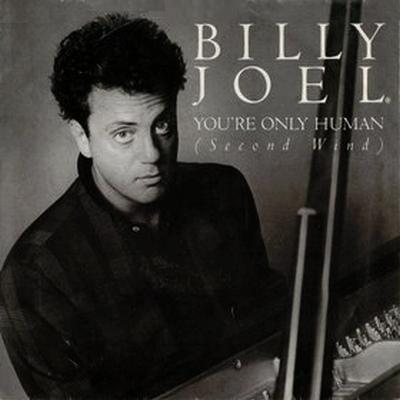 Billy Joel - Youre Only Human
