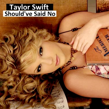 Taylor Swift 2008 Shouldve Said No #330A6