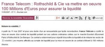 France Telecom:Rothschild Cie va mettre en oeuvre 100 Millions dEuros pour assurer la liquidite