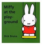 Miffy at the Play-Ground.jpg