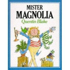 Mr. Magnolia.jpg
