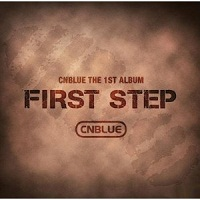 CNBLUE FIRST STEP