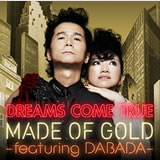 MADE OF GOLD -featuring DABADA-